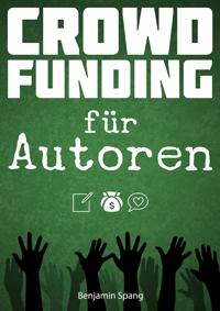 Cover - Crowdfunding für Autoren